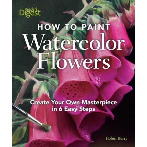 "Book Cover Watercolor Flowers : ""how to paint watercolor flowers i m in the book jana"