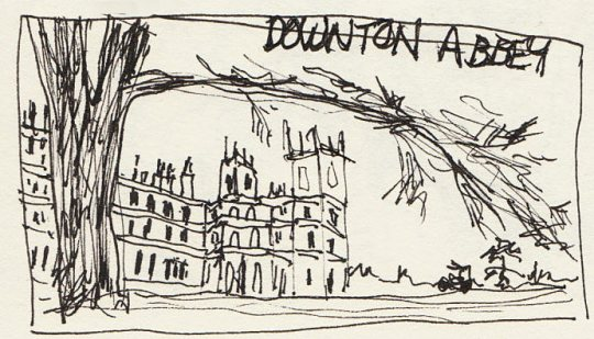 Downton Abbey, Sketched from TV